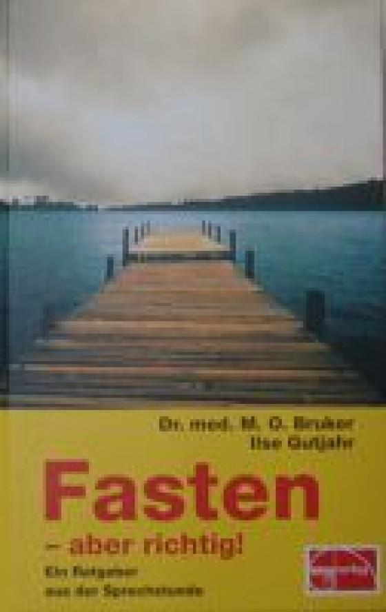 Buch Fasten - aber richtig (Bruker)